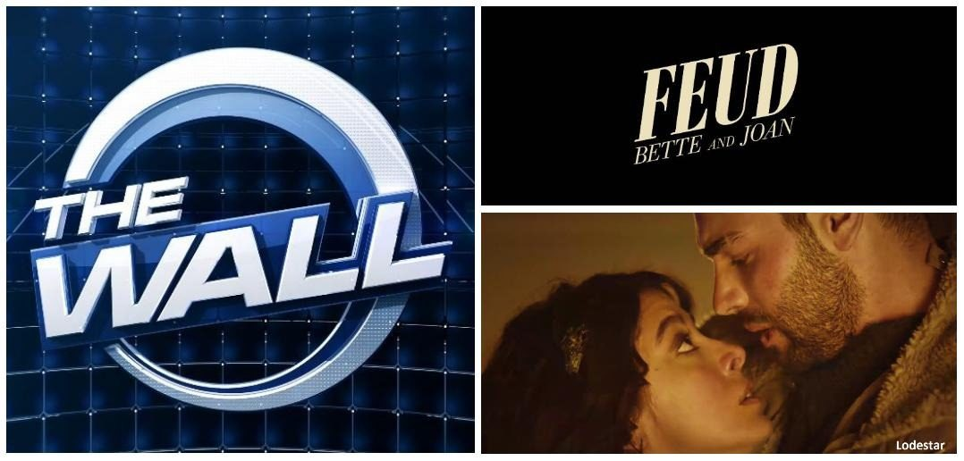3 shows with highest social media buzz in May 2017 - FEUD: Bette and Joan, Lodestar, The Wall