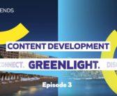 MIPTV's In Development – Episode 3: GREENLIGHT
