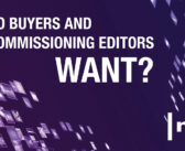 What do TV Commissioners and Buyers Want – Exclusive Report (2021)